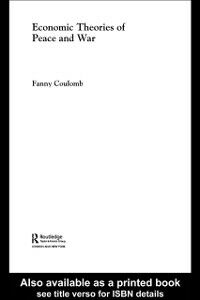 Ebook in inglese Economic Theories of Peace and War Coulomb, Fanny