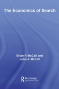 Ebook in inglese Economics of Search McCall, Brian , McCall, John