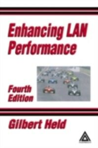 Foto Cover di Enhancing LAN Performance, Ebook inglese di Gilbert Held, edito da CRC Press