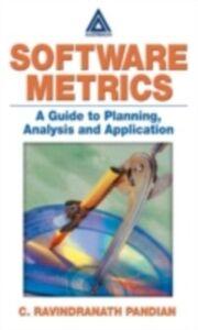 Foto Cover di Software Metrics, Ebook inglese di C. Ravindranath Pandian, edito da CRC Press