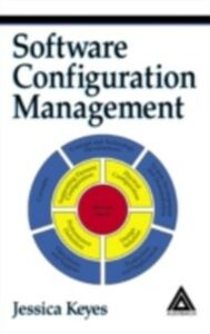 Ebook in inglese Software Configuration Management Keyes, Jessica