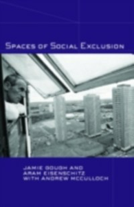 Ebook in inglese Spaces of Social Exclusion Eisenschitz, Aram , Gough, Jamie , McCulloch, Andrew