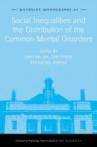Ebook in inglese Social Inequalities and the Distribution of the Common Mental Disorders
