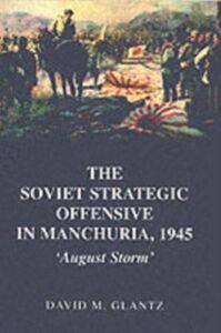Ebook in inglese Soviet Strategic Offensive in Manchuria, 1945 GLANTZ, DAVID