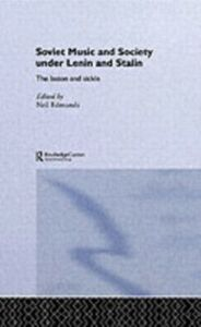 Ebook in inglese Soviet Music and Society under Lenin and Stalin -, -