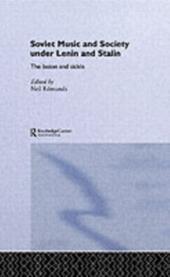 Soviet Music and Society under Lenin and Stalin