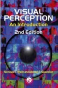 Ebook in inglese Visual Perception Swanston, Michael T. , Wade, Nicholas J.