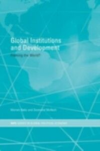 Ebook in inglese Global Institutions and Development -, -