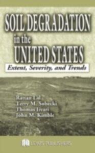 Foto Cover di Soil Degradation in the United States, Ebook inglese di AA.VV edito da CRC Press
