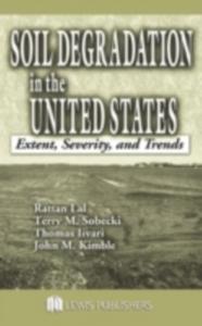 Ebook in inglese Soil Degradation in the United States Iivari, Thomas , Kimble, John M. , Lal, Rattan