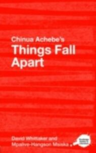 Ebook in inglese Chinua Achebe's Things Fall Apart Msiska, Mpalive-Hangson , Whittaker, David