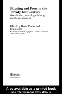 Ebook in inglese Shipping and Ports in the Twenty-first Century -, -
