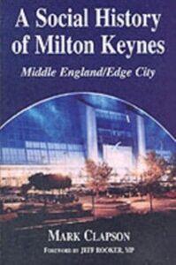 Ebook in inglese Social History of Milton Keynes Clapson, Mark