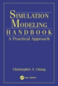 Ebook in inglese Simulation Modeling Handbook -, -
