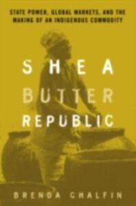 Ebook in inglese Shea Butter Republic Chalfin, Brenda