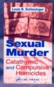 Ebook in inglese Sexual Murder Schlesinger, Louis B.