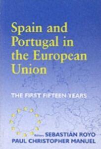 Foto Cover di Spain and Portugal in the European Union, Ebook inglese di  edito da Taylor and Francis