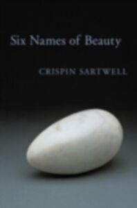 Ebook in inglese Six Names of Beauty Sartwell, Crispin