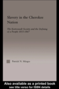 Ebook in inglese Slavery in the Cherokee Nation Minges, Patrick Neal