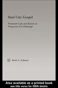Ebook in inglese Steel City Gospel Zahniser, Keith A.