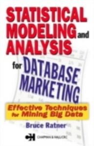 Ebook in inglese Statistical Modeling and Analysis for Database Marketing Ratner, Bruce