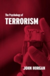 Ebook in inglese Psychology of Terrorism Horgan, John