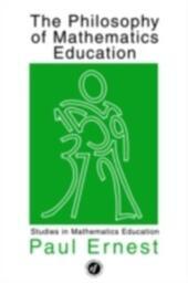 Philosophy of Mathematics Education