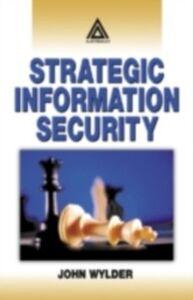 Ebook in inglese Strategic Information Security Wylder, John