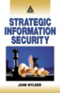 Ebook in inglese Strategic Information Security Wylder, John