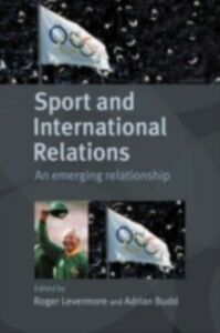 Foto Cover di Sport and International Relations, Ebook inglese di  edito da Taylor and Francis