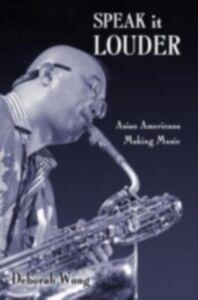 Foto Cover di Speak it Louder, Ebook inglese di Deborah Wong, edito da Taylor and Francis