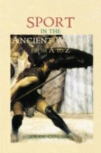 Ebook in inglese Sport in the Ancient World from A to Z Golden, Mark