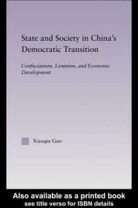 Ebook in inglese State and Society in China's Democratic Transition Guo, Xiaoqin