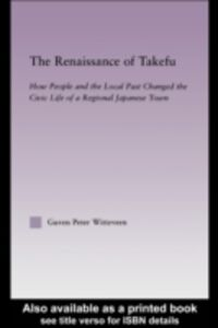 Foto Cover di Renaissance of Takefu, Ebook inglese di Guven Peter Witteveen, edito da Taylor and Francis