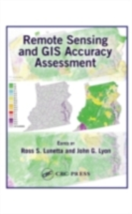 Ebook in inglese Remote Sensing and GIS Accuracy Assessment -, -