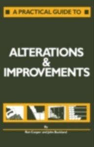 Foto Cover di Practical Guide to Alterations and Improvements, Ebook inglese di AA.VV edito da Taylor and Francis