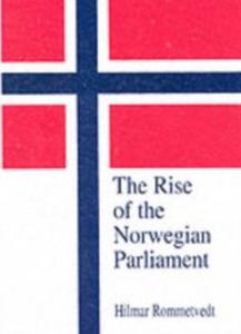 Ebook in inglese Rise of the Norwegian Parliament Rommetvedt, Hilmar