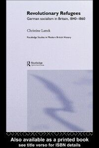 Foto Cover di Revolutionary Refugees, Ebook inglese di Christine Lattek, edito da Taylor and Francis