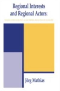 Ebook in inglese Regional Interests and Regional Actors -, -