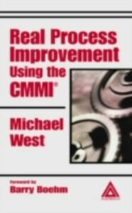 Ebook in inglese Real Process Improvement Using the CMMI West, Michael