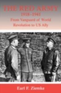 Foto Cover di Red Army, 1918-1941, Ebook inglese di EARL F ZIEMKE, edito da Taylor and Francis