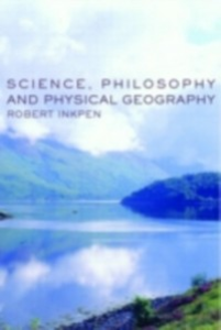 Ebook in inglese Science, Philosophy and Physical Geography Inkpen, Robert