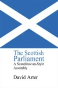 Foto Cover di Scottish Parliament, Ebook inglese di David Arter, edito da Taylor and Francis