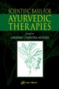 Ebook in inglese Scientific Basis for Ayurvedic Therapies