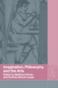 Ebook in inglese Imagination, Philosophy and the Arts -, -