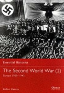 Ebook in inglese Second World War: Volume 2 Europe 1939-1943 Havers, Robin