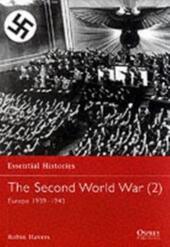 Second World War: Volume 2 Europe 1939-1943