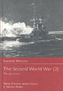 Ebook in inglese Second World War: Volume 3 The War at Sea Finlan, Alastair , Grove, Mark J. , Grove, Philip D.