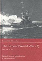 Second World War: Volume 3 The War at Sea