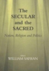 Foto Cover di Secular and the Sacred, Ebook inglese di  edito da Taylor and Francis